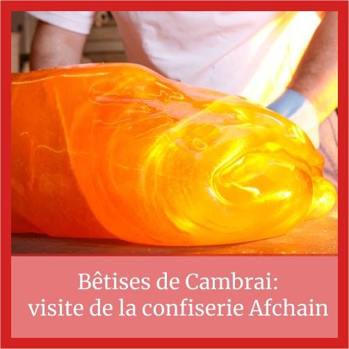 Visite de la confiserie des bêtises de Cambrai: Comment fait – on une bêtise de Cambrai ?